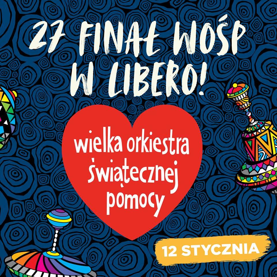 Głośno Gra 27 Finał Wośp W Galierii Libero W Programie Koncerty I